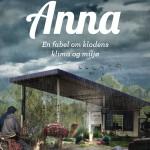 Anna. En fabel om klodens klima og miljø