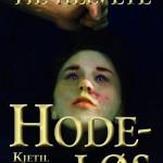 Hodeløs (Velkommen til helvete 1)