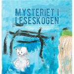 Mysteriet i Leseskogen